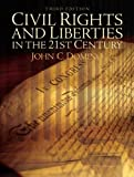 Civil Rights & Liberties in the 21st Century (3rd Edition)