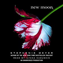 New Moon: The Twilight Saga, Book 2 Audiobook by Stephenie Meyer Narrated by Ilyana Kadushin