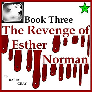The Revenge of Esther Norman Book Three Audiobook