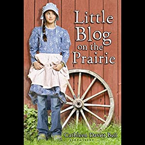 Little Blog on the Prairie Audiobook