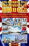 LES ENFANTS A LA DECOUVERTE DE LONDRE...