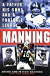 Manning: A Father, His Sons and a Foo...
