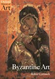 img - for Byzantine Art (Oxford History of Art) by Cormack. Robin ( 2000 ) Paperback book / textbook / text book
