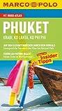 MARCO POLO Reiseführer Phuket, Krabi, Ko Lanta, Ko Phi Phi: Reisen mit Insider-Tipps. Krabi, Ko Lanta, Ko Phi Phi