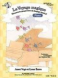VOYAGE MAGIQUE NIVEAU 4 VOYAGEUR/CAHIER PIANO (AVEC CD)