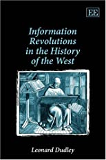 Information Revolutions in the History of the West