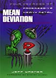 Image of Mean Deviation: Four Decades of Progressive Heavy Metal