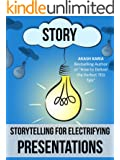 Public Speaking: Storytelling Techniques for Electrifying Presentations (English Edition)
