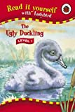 The Ugly Duckling (Read it Yourself - Level 1)