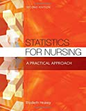 img - for Statistics for Nursing: A Practical Approach book / textbook / text book