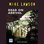 Dead on Arrival | Mike Lawson