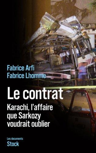 Le contrat : Karachi, l'affaire que Sarkozy veut oublier (Essais