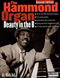 img - for The Hammond Organ - Beauty in the B: Second Edition (Keyboard Musician's Library) book / textbook / text book