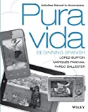 img - for Pura vida, Activities Manual: Beginning Spanish book / textbook / text book