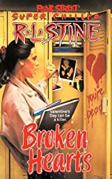 Broken Hearts (Fear Street Super Chiller)