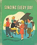 Singing Every Day (Our Singing World)