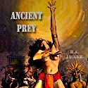 Ancient Prey: Nick Teffinger Thrillers, Book 8 (       UNABRIDGED) by R.J. Jagger Narrated by Basil Sands