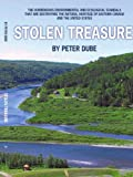 Stolen Treasure: The horrendous environmental and ecological scandals that are destroying the natural heritage of Eastern Canada and the United States