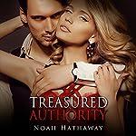 Treasured Authority: The Alpha Male Billionaire Short Story   Noah Hathaway