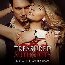 Treasured Authority: The Alpha Male Billionaire Short Story | Livre audio Auteur(s) : Noah Hathaway Narrateur(s) : Lynnae Stanwick