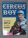 img - for Circus Boy starring TV's famous Corky and his Circus Adventures book / textbook / text book