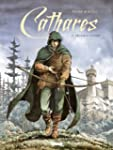 Cathares tome 2 : Chasse � l'homme