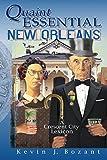 Quaint Essential New Orleans: A Crescent City Lexicon