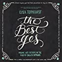 The Best Yes: Making Wise Decisions in the Midst of Endless Demands (       UNABRIDGED) by Lysa TerKeurst Narrated by Amber Quick