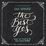 The Best Yes: Making Wise Decisions i...