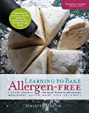 img - for Learning to Bake Allergen-Free: A Crash Course for Busy Parents on Baking without Wheat, Gluten, Dairy, Eggs, Soy or Nuts book / textbook / text book