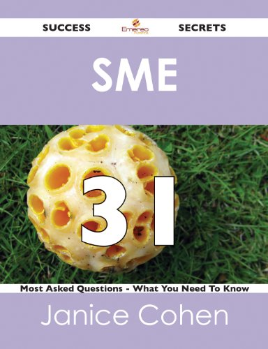 sme-31-success-secrets-31-most-asked-questions-on-sme-what-you-need-to-know