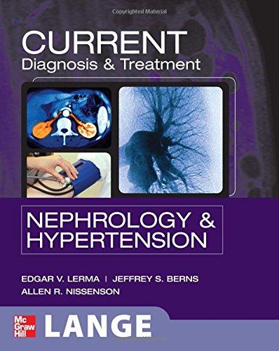 Current Diagnosis & Treatment: Nephrology & Hypertension (Lang Current) front-1035485