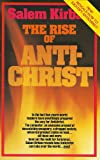 The Rise of the Anti-christ (0899579027) by Kirban Ph.D, Salem