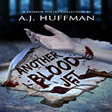Another Blood Jet (       UNABRIDGED) by A. J. Huffman Narrated by Alan Weyman