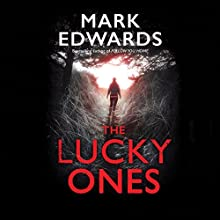 The Lucky Ones Audiobook by Mark Edwards Narrated by Simon Mattacks