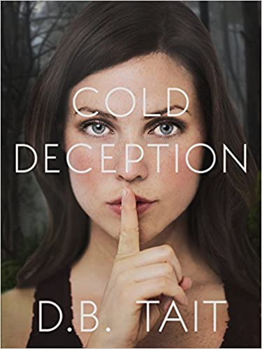 Cold Deception by D B Tait