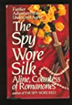 The Spy Wore Silk