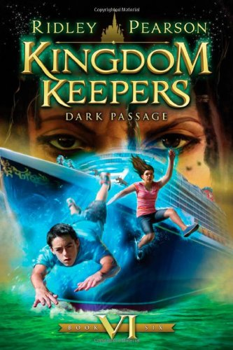 Kingdom Keepers VI: Dark Passage