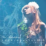 LOVE×Quartet 2010