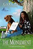 The Monument (Turtleback School & Library Binding Edition) (0785712089) by Gary Paulsen