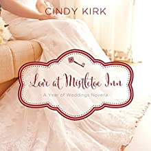 Love at Mistletoe Inn: A December Wedding Story (       UNABRIDGED) by Cindy Kirk Narrated by Julie Carr