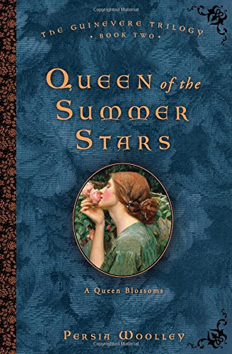 Queen of the Summer Stars: Book Two of the Guinevere Trilogy