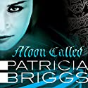 Moon Called: Mercy Thompson, Book 1 Audiobook by Patricia Briggs Narrated by Lorelei King