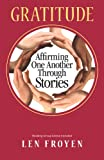 Gratitude: Affirming One Another Through Stories
