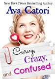 Curvy, Crazy, and Confused (Plush Daisies: BBW Romance)