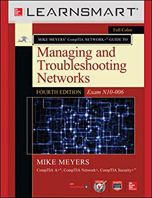 Learnsmart Standalone Online Access for Mike Meyers' CompTIA Network+ Guide to Managing and Troubleshooting Networks (Exam N10-006), Fourth Edition