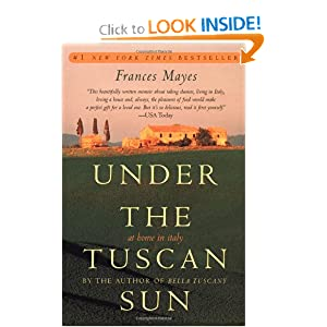 UNDER THE TUSCAN SUN (Frances Mayes (1996)