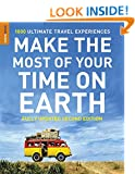 Make The Most Of Your Time On Earth (Compact edition) (Rough Guides Compact Edition)