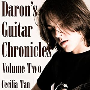Daron's Guitar Chronicles: Volume 2 | [Cecilia Tan]