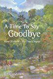 A Time to Say Goodbye (C. Everard Palmer Collection) (1405075392) by C. Everard Palmer